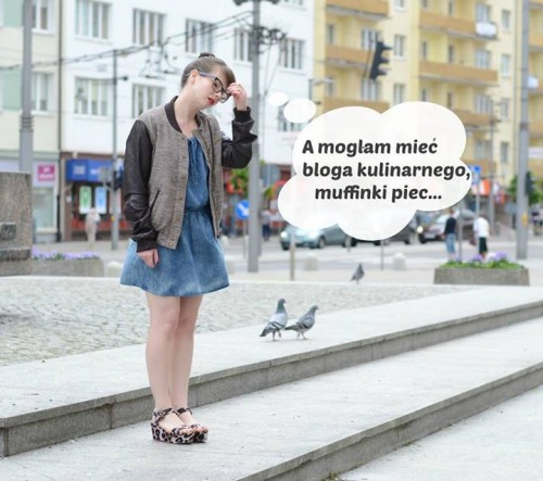 dylematy blogerki modowej i kulinarnej