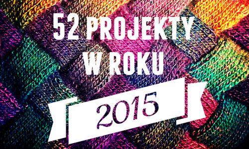 52 projekty w 2015 roku